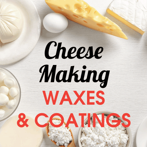 Cheese Making Waxes & Coatings